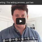 Video: How to improve your writing process (part two)