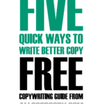 Free Copywriting eBook: Five Easy Ways to Write Better Copy